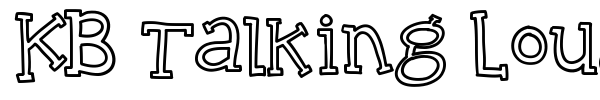 KB Talking Loudly font