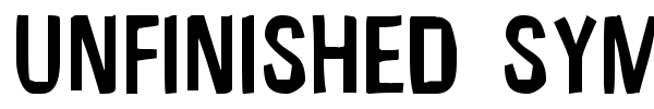 Unfinished Sympahthy font