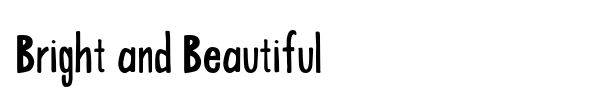 Bright and Beautiful font