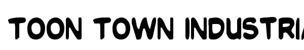 Toon Town Industrial font preview