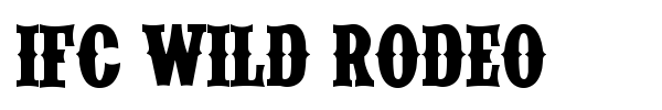 IFC Wild Rodeo font
