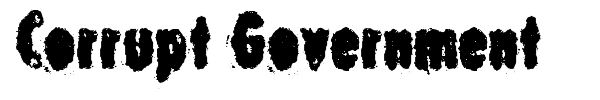 Corrupt Government font