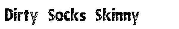 Dirty Socks Skinny font preview