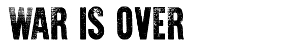 War is Over font