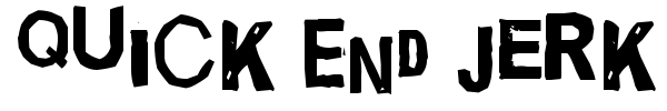 Quick End Jerk font
