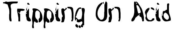 Tripping On Acid font