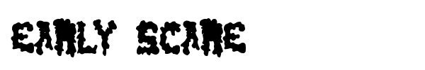 Early Scare font