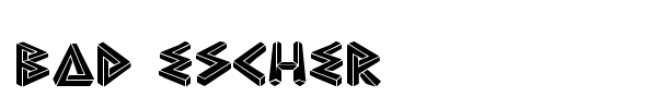 Bad Escher font