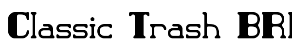 Classic Trash BRK font preview