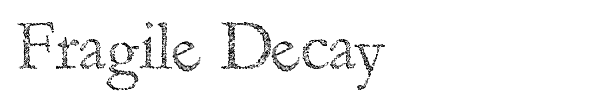 Fragile Decay font