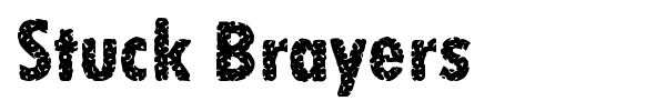Stuck Brayers font preview