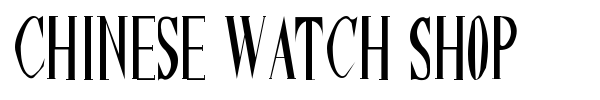 Chinese Watch Shop font