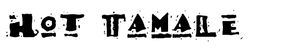 Hot Tamale font