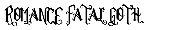 Romance Fatal Goth font preview