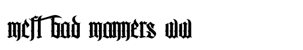 MCF Bad Manners WW font