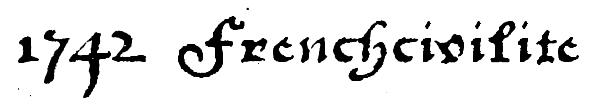 1742 Frenchcivilite font preview