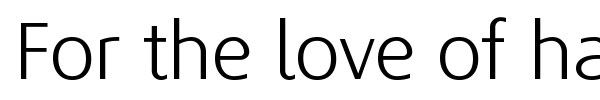 For the love of hate font