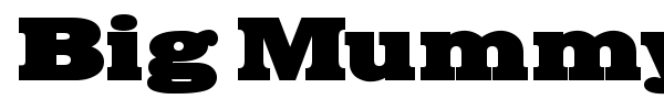 Big Mummy font preview