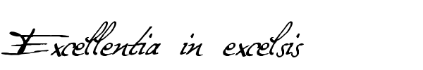Excellentia in excelsis font preview