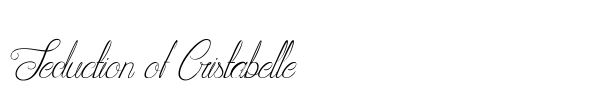Seduction of Cristabelle font