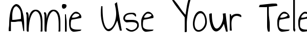 Annie Use Your Telescope font preview