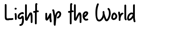 Light up the World font preview