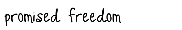 Promised Freedom font preview