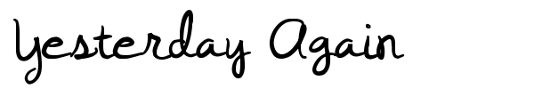 Yesterday Again font