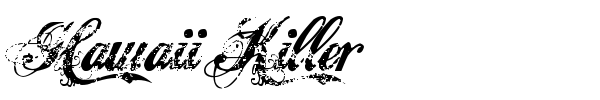 Hawaii Killer font