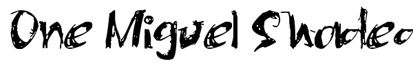 One Miguel Shaded font