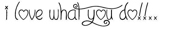 I Love What You Do!!.. font